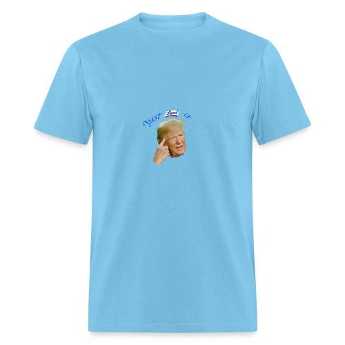 Just Lysol It with Trump - Men's T-Shirt