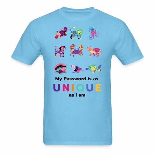 Make your Password as Unique as you are! - Men's T-Shirt