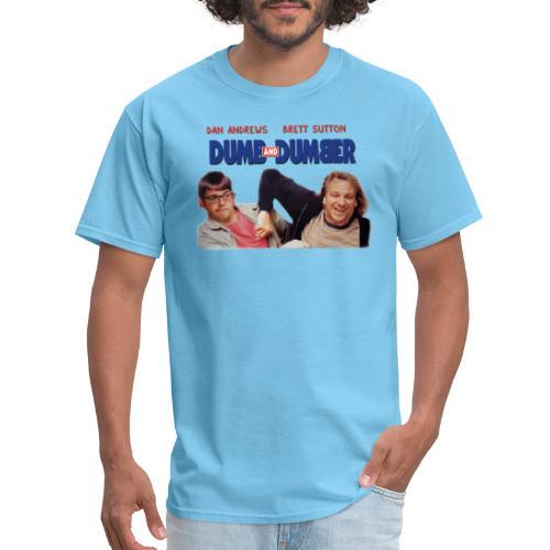 Dumb and Dumber Dan Andrews Brett Sutton - Men's T-Shirt