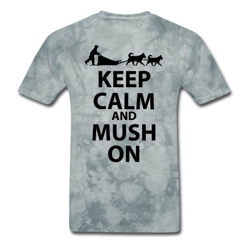 Keep Calm & MUSH On - Men's T-Shirt