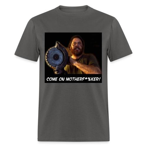 comeonmotherfuker3 - Men's T-Shirt