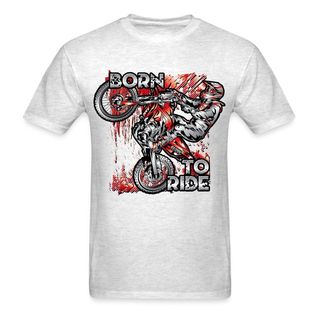 Born To Ride MotoX Dirt Bike