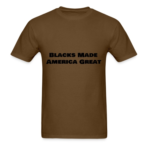 (blacks_made_america) - Men's T-Shirt
