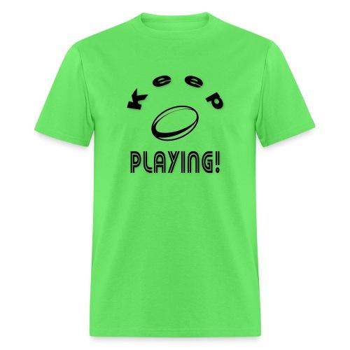 Keep playing - Men's T-Shirt