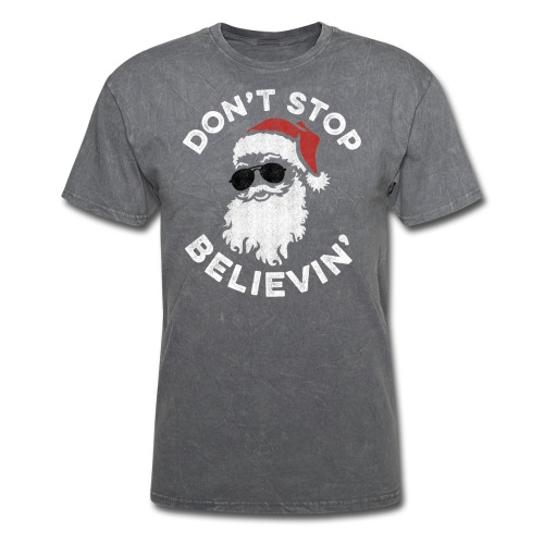 Don't Stop Believin' Cool Shades Santa - Men's T-Shirt