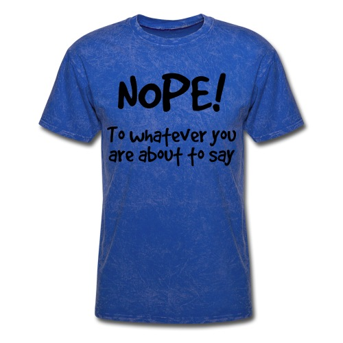 Nope! - Men's T-Shirt