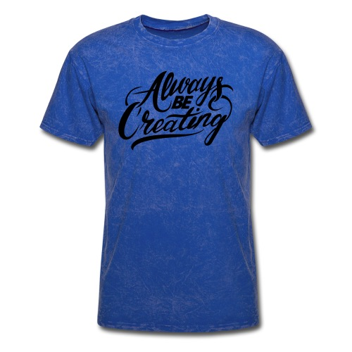 ABC-Always Be Creating - Men's T-Shirt