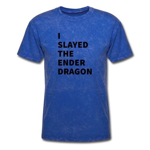 I SLAYED THE ENDER DRAGON - Men's T-Shirt