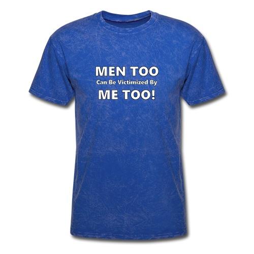 Men Too Me Too - Men's T-Shirt