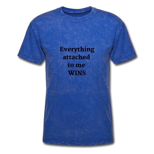 EVERYTHING WINS SHIRT - Men's T-Shirt
