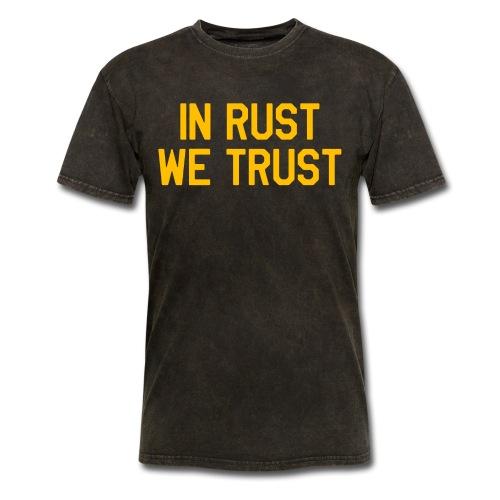 In Rust We Trust II - Men's T-Shirt
