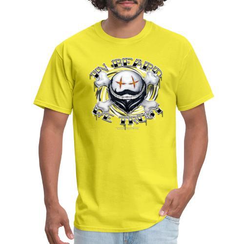 in beard we trust - Men's T-Shirt