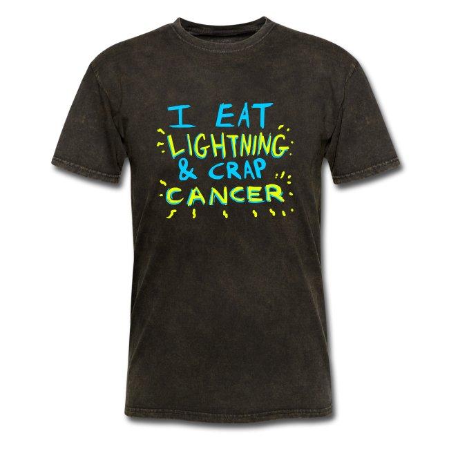 I Eat Lightning & Crap Cancer