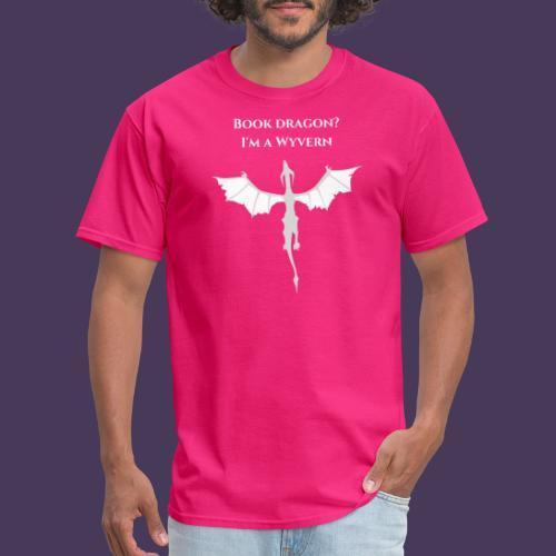 Book dragon? I'm a Wyvern (white) - Men's T-Shirt