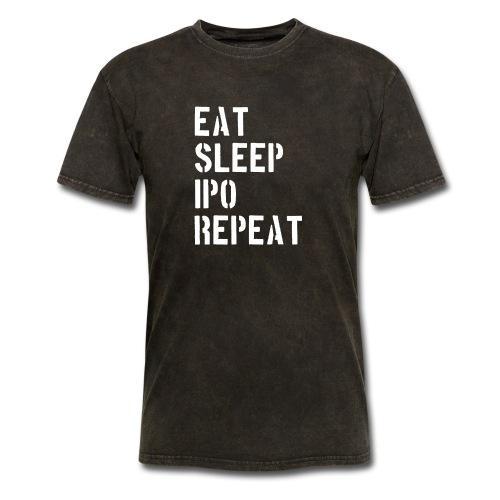 Eat sleep ipo repeat - Men's T-Shirt