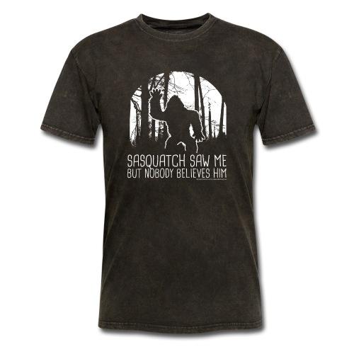 Sasquatch Saw Me But Nobody Believes Him - White - Men's T-Shirt