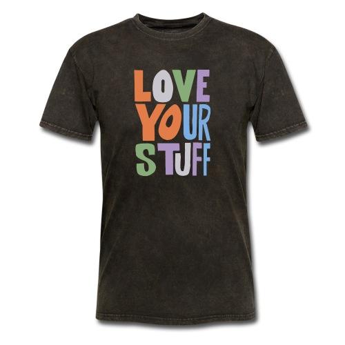 Love your stuff - Men's T-Shirt