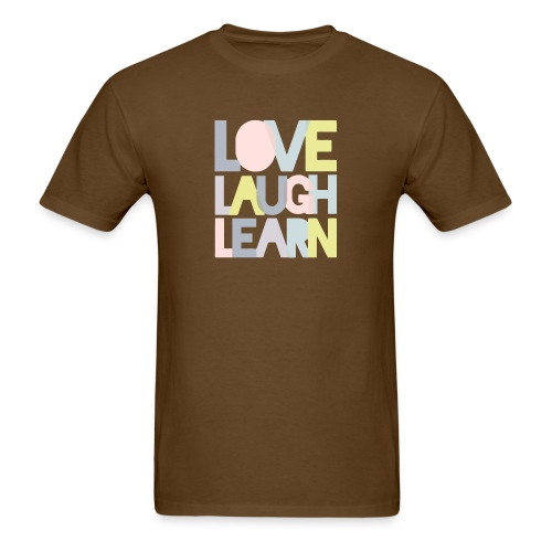Love laugh learn - Men's T-Shirt