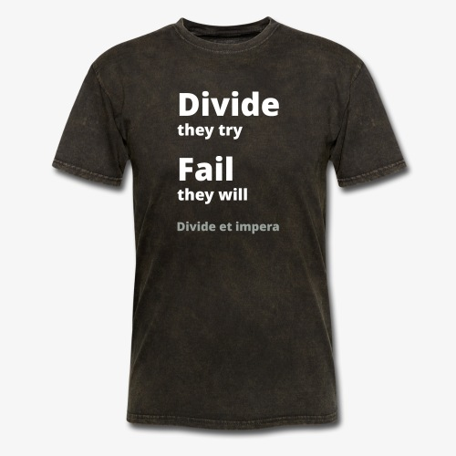 Divide they try 002 - Men's T-Shirt