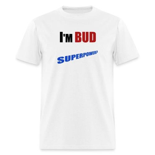 BUD SUPERPOWER - Men's T-Shirt