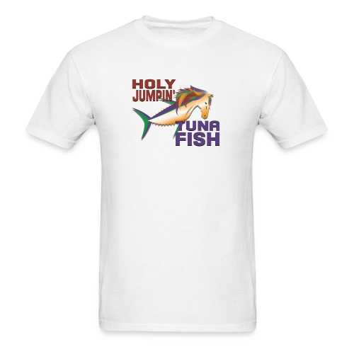 holy jumpin tuna fish - Men's T-Shirt