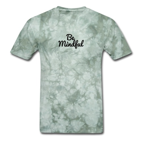 Be Mindful - Men's T-Shirt