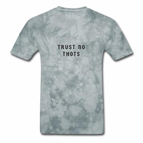 Trust No Thots - Men's T-Shirt