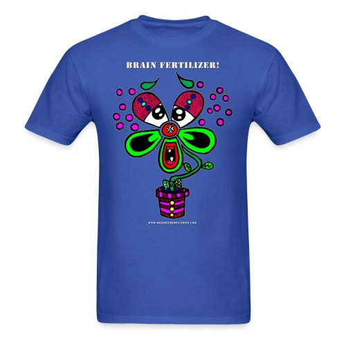 Brain Fertilizer - Men's T-Shirt