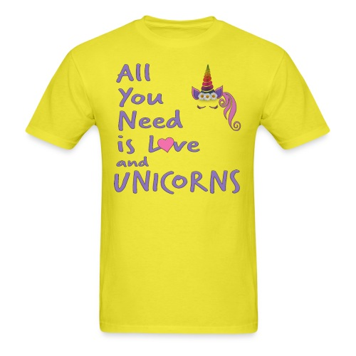 All You Need is LOVE and UNICORNS - Men's T-Shirt