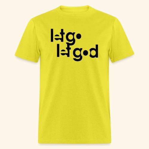 LET GO LET GOD LGLG #1 - Men's T-Shirt