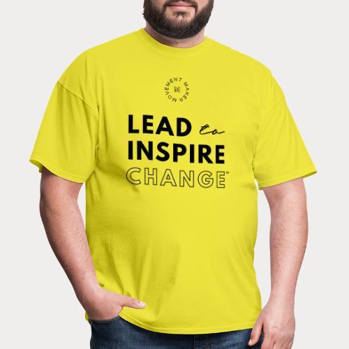 Lead. Inspire. Change. - Men's T-Shirt