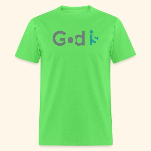 GOD IS #3 - Men's T-Shirt