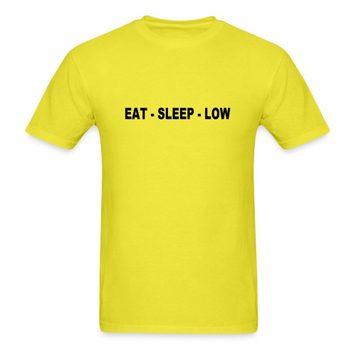 Eat. Sleep. Low - Men's T-Shirt