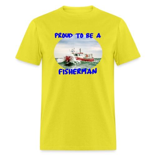Proud To Be A Fisherman - Men's T-Shirt