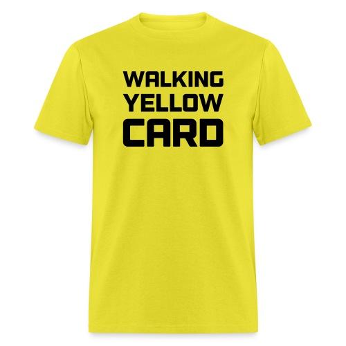 Walking Yellow Card Women's Tee - Men's T-Shirt