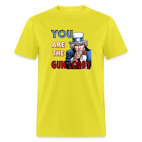 YOU Are The Gun Lobby - Men's T-Shirt