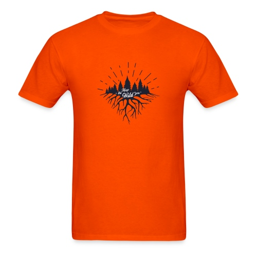 Keep the Wild in You T-shirts and Products - Men's T-Shirt