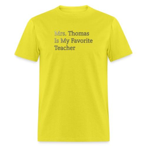 Mrs. Thomas is my favorite teacher - Men's T-Shirt