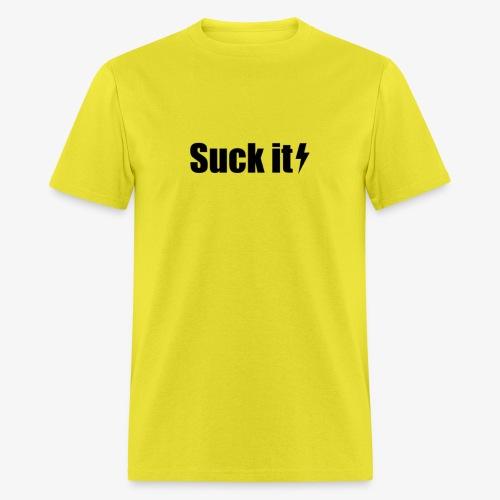Suck it - Men's T-Shirt
