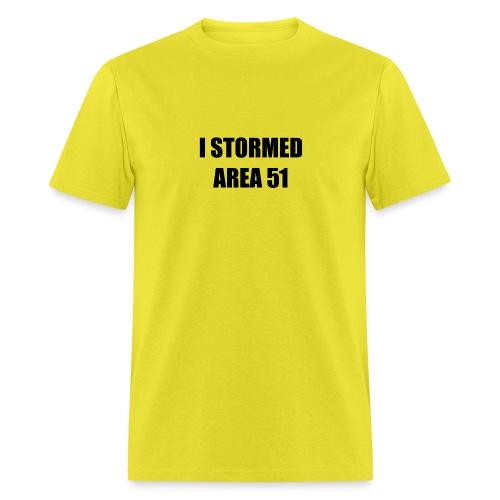 I stormed Area 51 - Men's T-Shirt