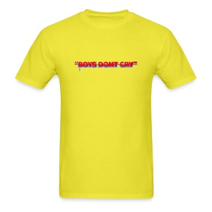 BOYS DON'T CRY  - Men's T-Shirt