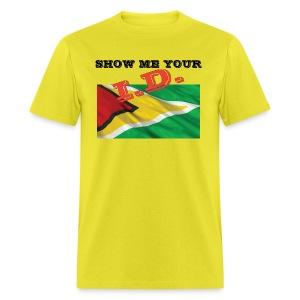 Show Me Your I D Guyana - Men's T-Shirt