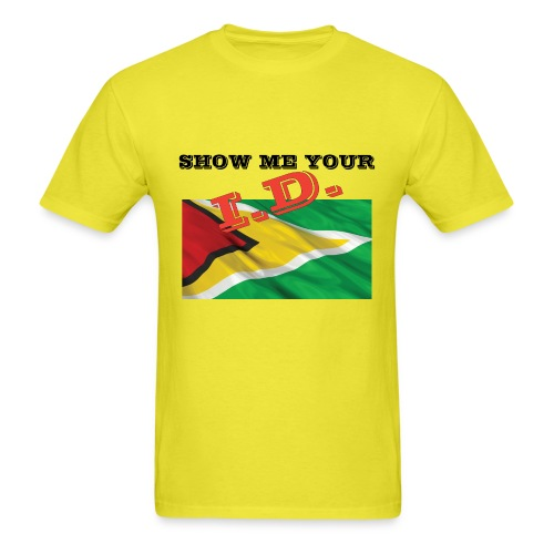 Show Me Your I D Guyana - Men's T-Shirt
