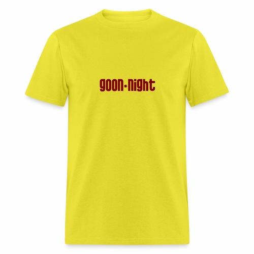 Goon night - Men's T-Shirt