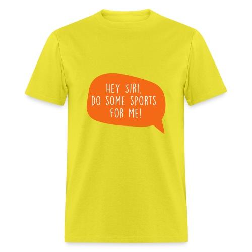 Motiv Hey Siri mach Sport fuer mich 3 - Men's T-Shirt