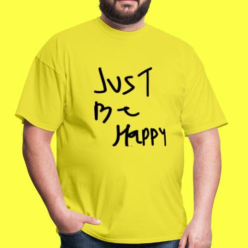 justbehappy - Men's T-Shirt