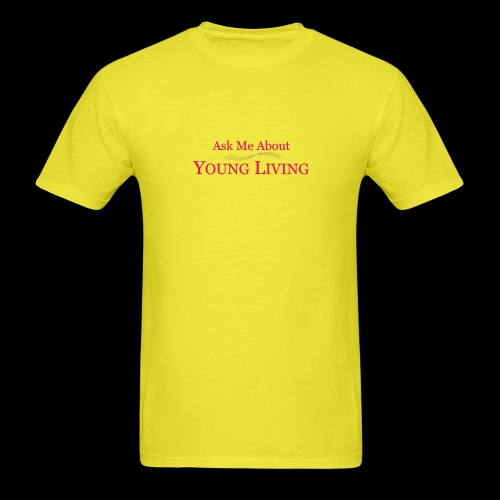 Ask Me About Young Living New - Men's T-Shirt