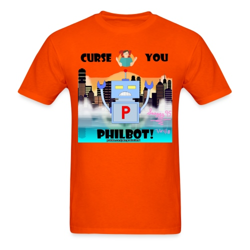 Curse You Philbot Orange T-Shirt - Men's T-Shirt