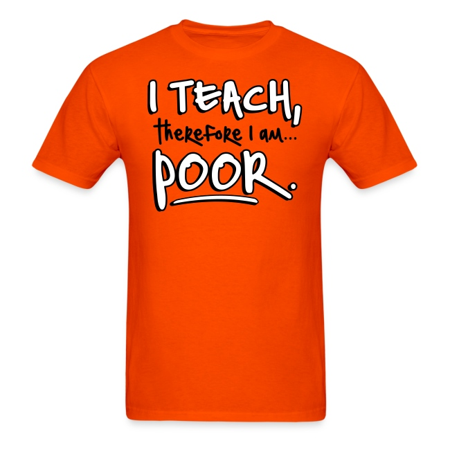 Teach therefore poor