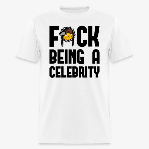 FuckCelebrity png - Men's T-Shirt